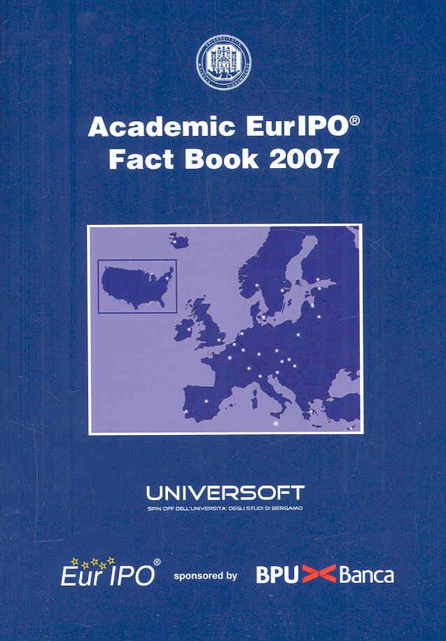 Academic EurIPO Fact Book 2007 By Paleari, Stefano/ Piazzalunga, Daniele/ Redondi, Renato/ Trabucchi, Fabio/ Vismara, Silvio